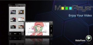 MoboPlayer Android Apk Download